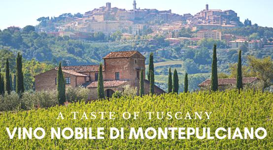 Tuscan Wine Vino Nobile di Montepulciano