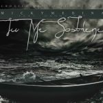 Micky Medina ft. Danny Ray – Tú Me Sostienes (Estreno)