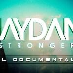 Jaydan – STRONGER (El Documental) (Estreno)