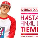 Derick Xander – Hasta El Final Del Tiempo (Estreno)