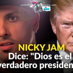 "Nicky Jam dice: ""Dios es el verdadero PRESIDENTE"" 