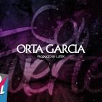 Orta Garcia – Soy Fuerte (Estreno)