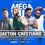 Nuevo Reggaeton Cristiano 2017 (Estrenos) – Alex Zurdo | Redimi2 | Jaydan | Jay Kalyl Y Más