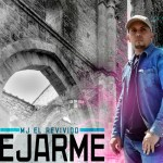 MJ El Revivido – Como Alejarme (Video Lyric) (Estreno)