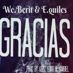 W.C Berit y E. Quiles – Gracias (Estreno)