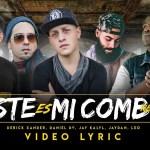Derick Xander ft. Jaydan, Jay Kalyl, Leo El Poeta y Daniel DV – Este Es Mi Combo (Video de Letras) (Estreno)