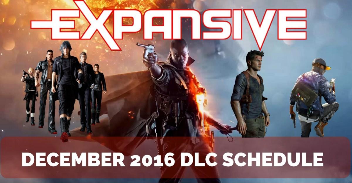 December 2016 DLC Schedule