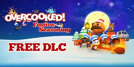 Overcooked Festive Seasoning Free DLC now available