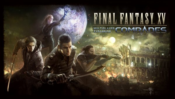 Final Fantasy XV Comrades 1.2.0 update arrives March 6