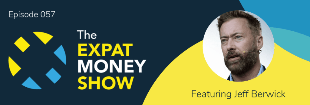 Jeff Berwick interviewed by Mikkel Thorup on The Expat Money Show
