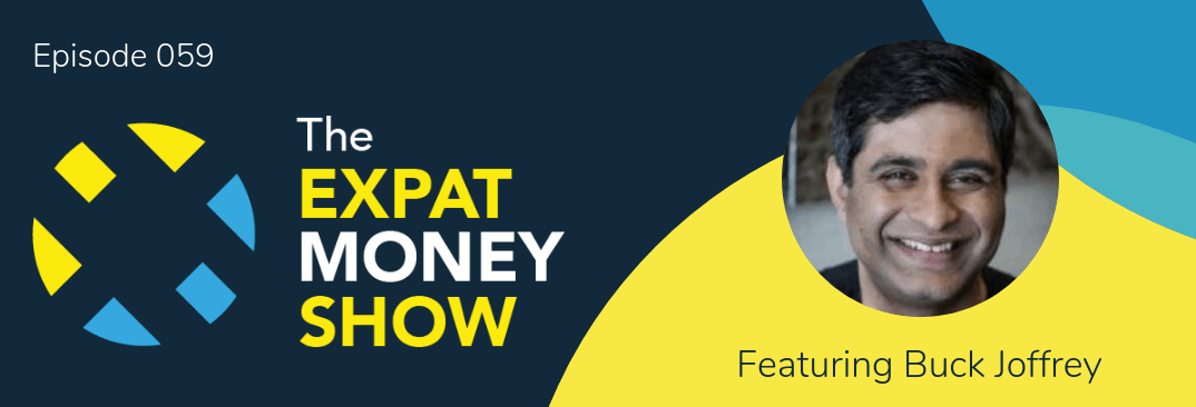 Buck Joffrey interviewed by Mikkel Thorup on The Expat Money Show