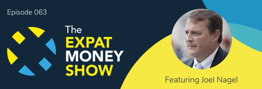 Joel Nagel interviewed by Mikkel Thorup on The Expat Money Show