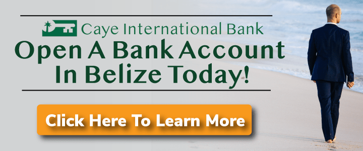 Open a Bank Account in Belize with Caye International Bank