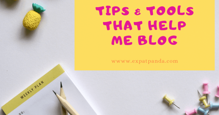 Free tools and tips that help me blog