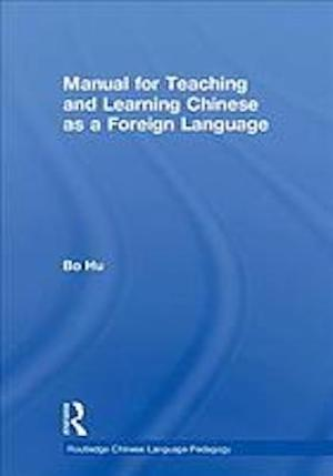 Manual for teaching and learning Chinese as a foreign language