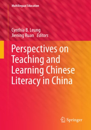 Perspectives on Teaching and Learning Chinese Literacy in China