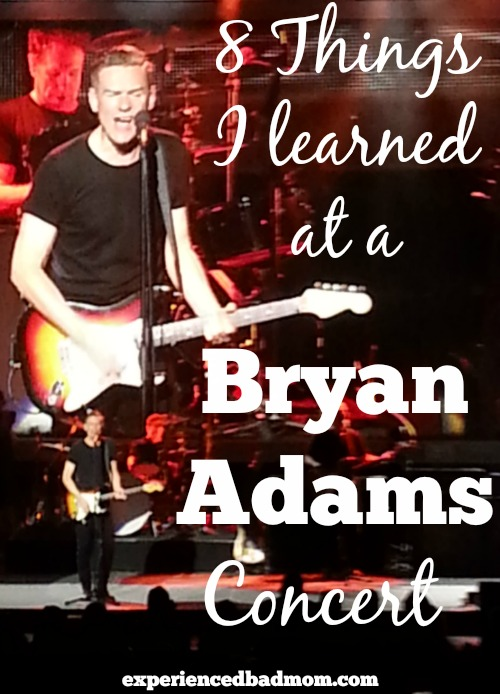 8 Things I learned at a Bryan Adams concert - Gen X funny stuff by Experienced Bad Mom