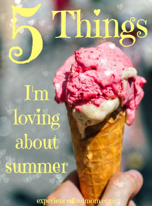 It's still summer! And here are the 5 things I'm loving about this hot and sunny time of year.
