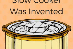 """Here are 8 funny but true real reasons why the slow cooker was invented. Like, so your kids could yell, """"Ewww! What's that smell?"""" when they come from school."""