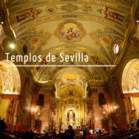 Ruta por los templos de Sevilla