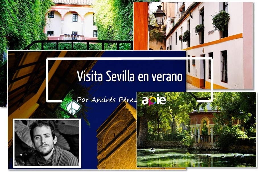 Visitar Sevilla en verano