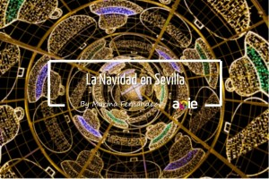 Que hacer en Sevilla en Navidad