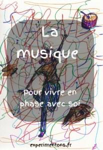 La musique, pour vivre en phase avec soi
