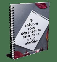 9 astuces pour dépasser la peur de la page blanche