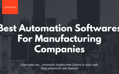 Best Automation Software For Manufacturing Companies in 2021