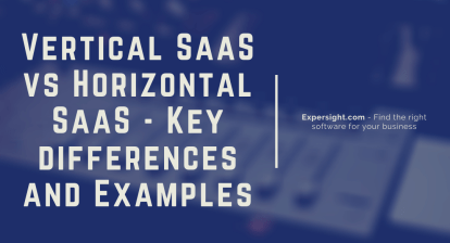 Vertical SaaS vs Horizontal SaaS - Key differences and Examples