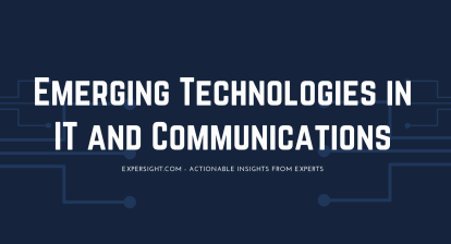 Emerging Technologies in IT and Communications