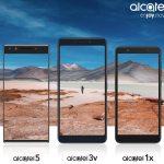 Alcatel 5, Alcatel 3v и Alcatel 1x — доступные смартфоны скоро на MWC 2018