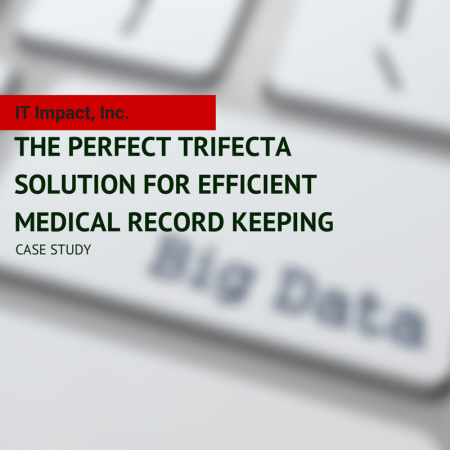 The-Perfect-Trifecta-Solution-for-Efficient-Medical-Record-Keeping-450x450