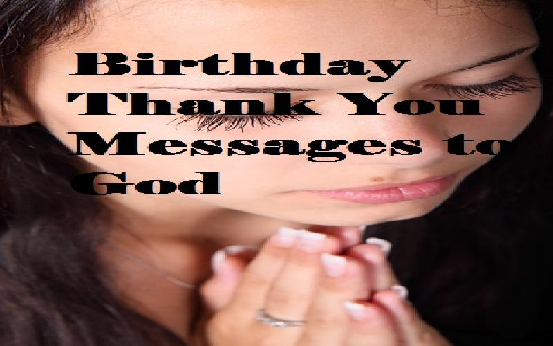 Birthday Thank You Messages To God Samplemessages Blog
