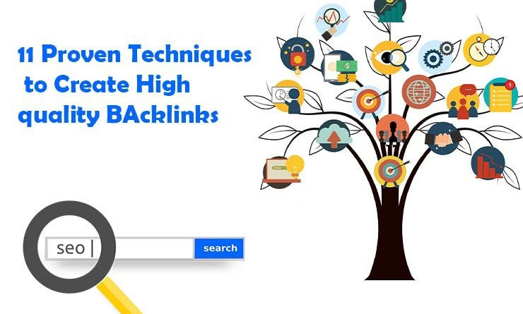 Proven Techniques to create high quality backlinks