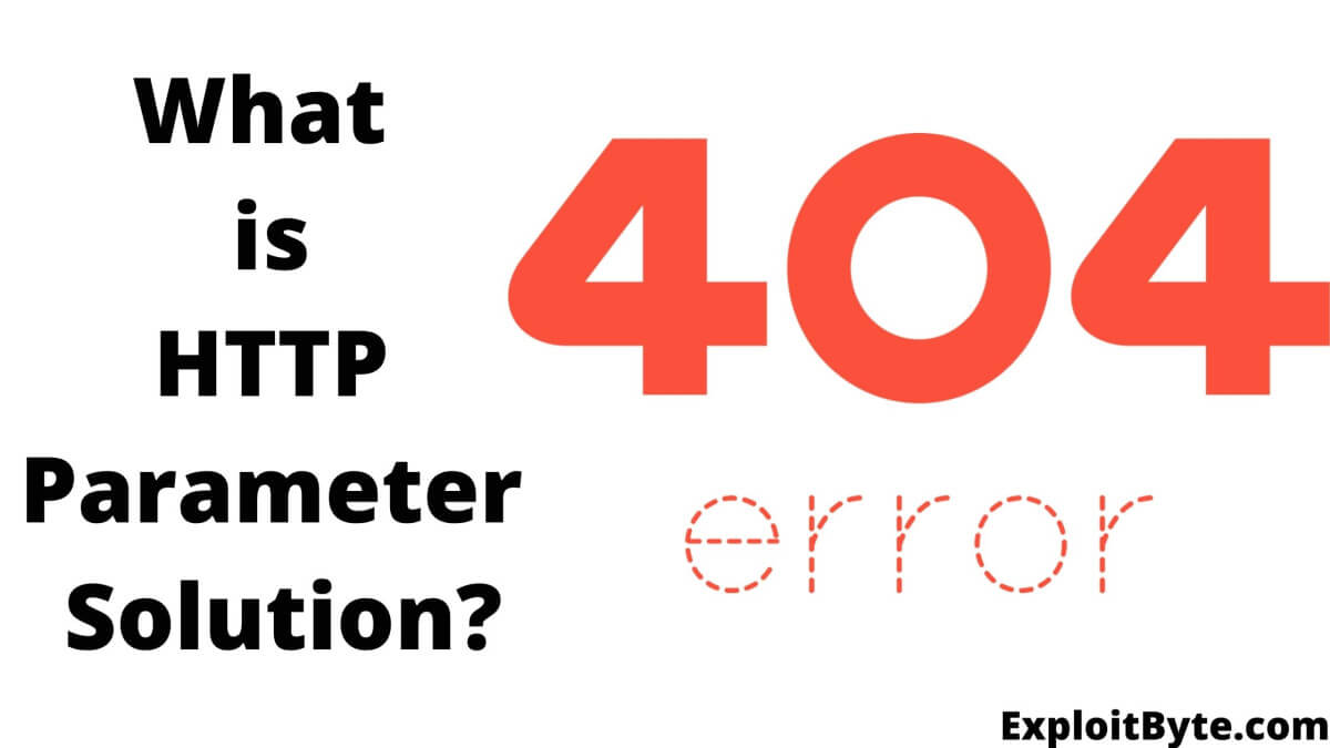 What is HTTP Parameter Solution?