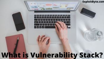 What is Vulnerability Stack?