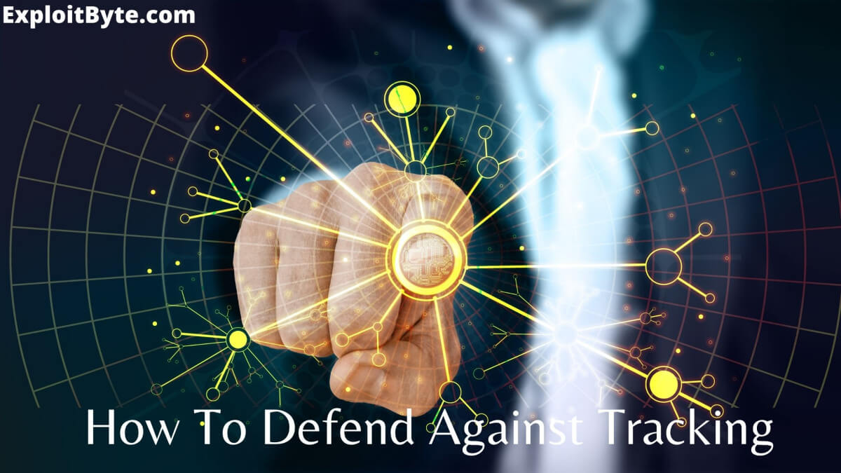 How-To-Defend-Against-Tracking