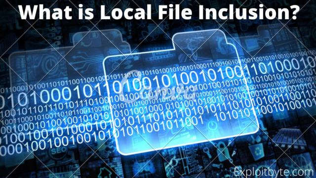 What is Local File Inclusion?