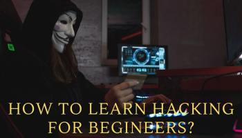 How To Learn Hacking