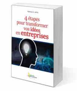 Le livre les 4 étapes pour transformer vos idées en entreprises de Alphonse AFFO