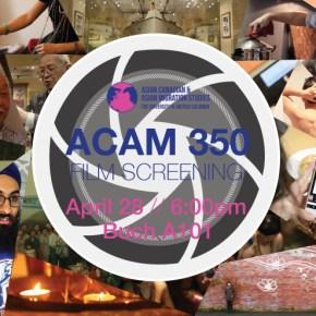 ACAM 350 Film Screening