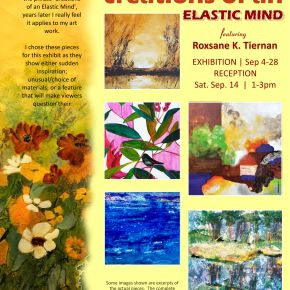 ARTIST EXHIBITION:  CREATIONS OF AN ELASTIC MIND – SEPTEMBER 4 – 28, 2019
