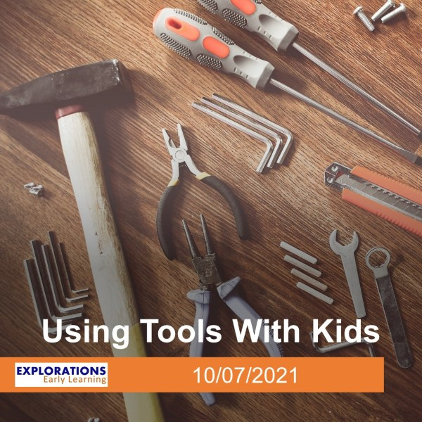 Using Tools With Kids