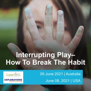 Interrupting Play: How To Break The Habit