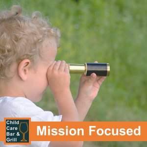 Mission Focused