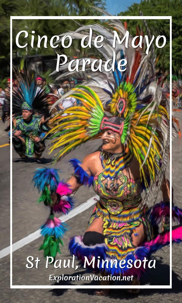 Aztec dancers at the Cinco de Mayo parade in Saint Paul, Minnesota - ExplorationVacation.net
