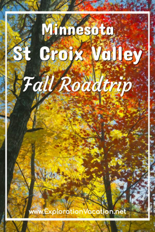 """Fall leaves with text """"Minnesota St Croix Valley fall roadtrip"""
