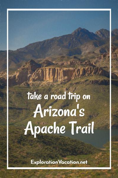 Take a Road Trip on the Apache Trail - ExplorationVacation.net