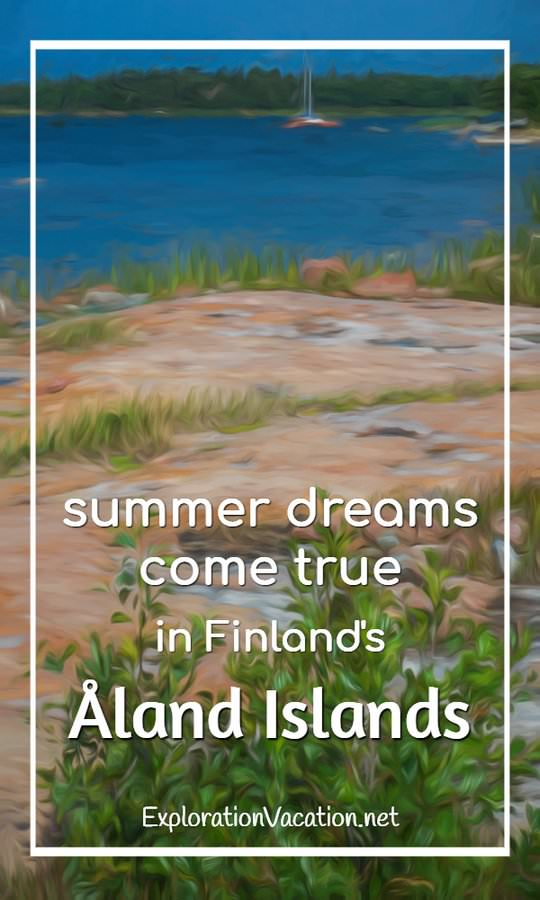 Find your perfect painted summer vacation in Finland's Åland Islands - ExplorationVacation #Finland #visitåland #discoverfinland #summervacation #alandislands